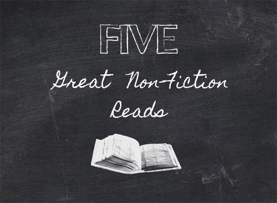 Five Great Non-Fiction Reads