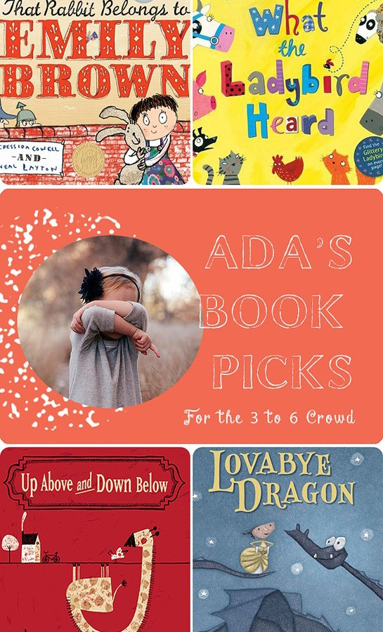 Ada's Book Picks: Good Books for 3 to 6 Year Olds