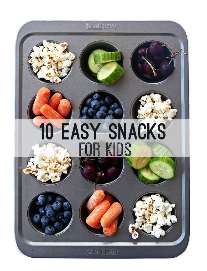 10 Easy Healthy Snacks for Kids