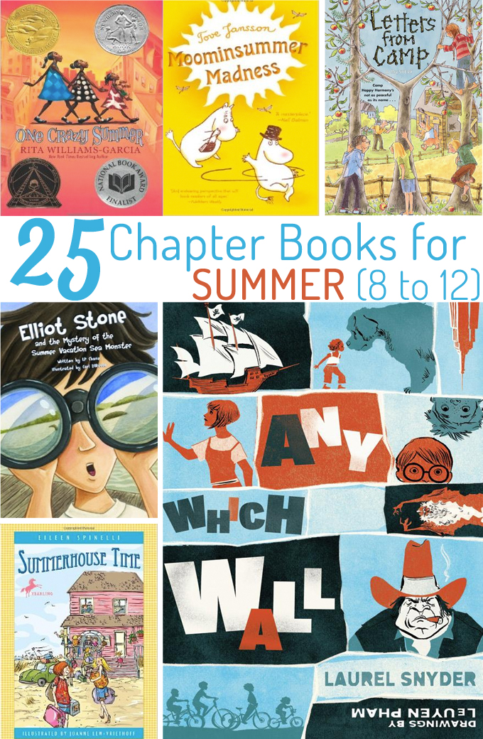 25 Chapter Books for Summer (8 to 12 year olds)