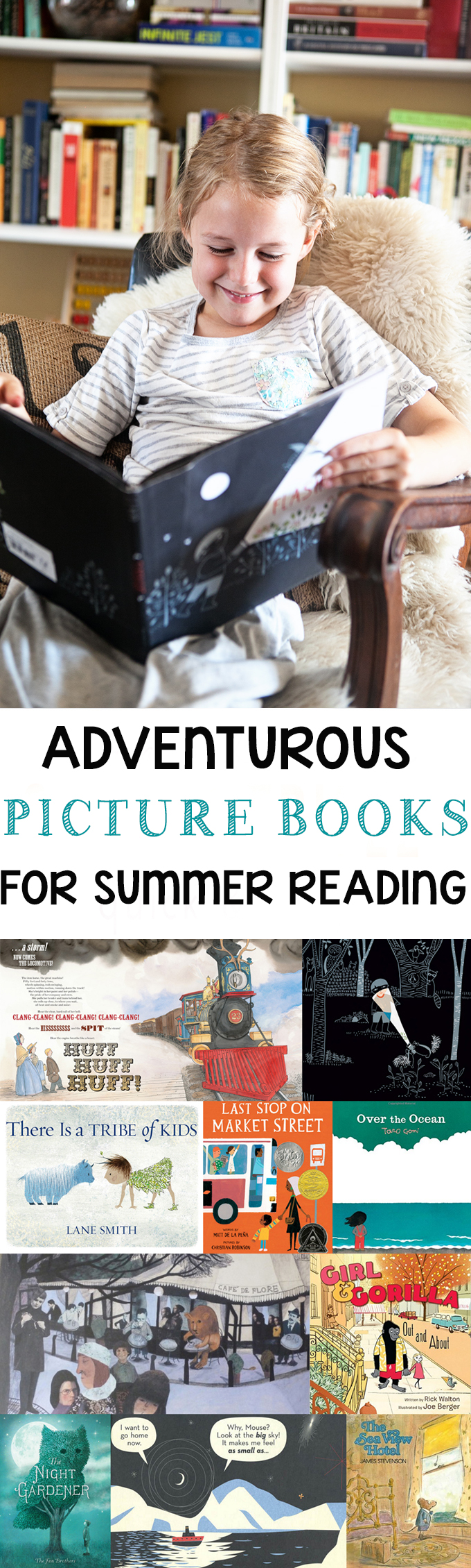 50 Picture Books for Summer Adventures: A Picture Book List of Adventure Books and Stories for some good arm chair travel. Great Picture Books for Kids!