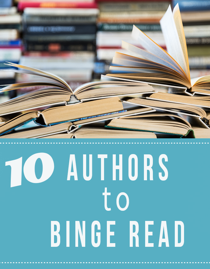 Authors to Binge Read