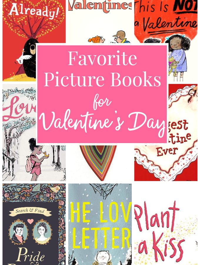 Favorite Picture Books for Valentine's Day