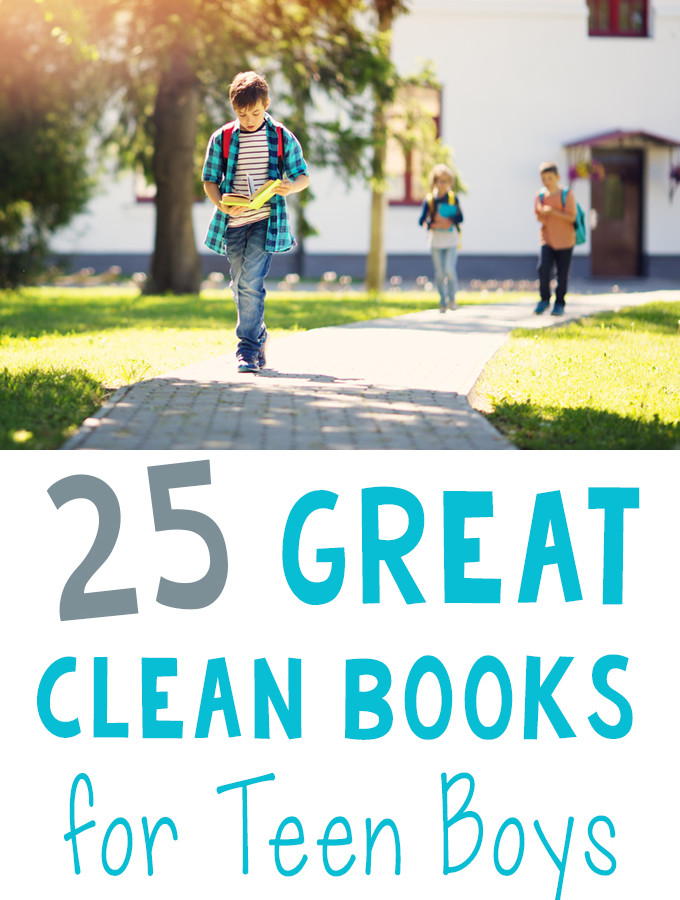 25 Great Clean Books for Teen Boys