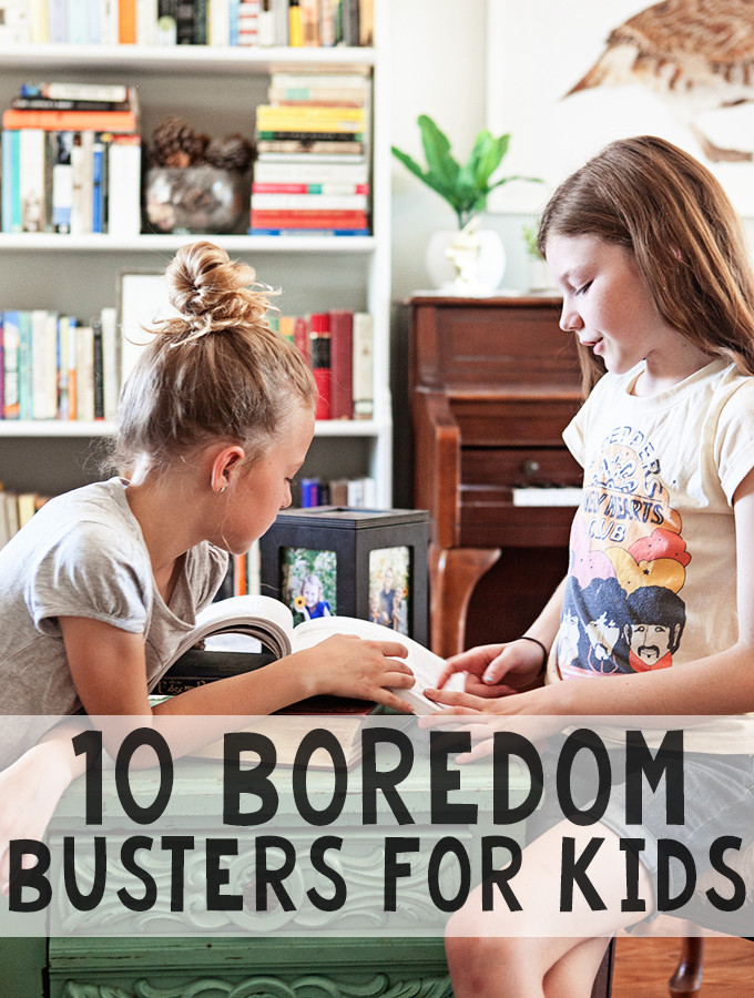 10 Boredom Busters for Kids