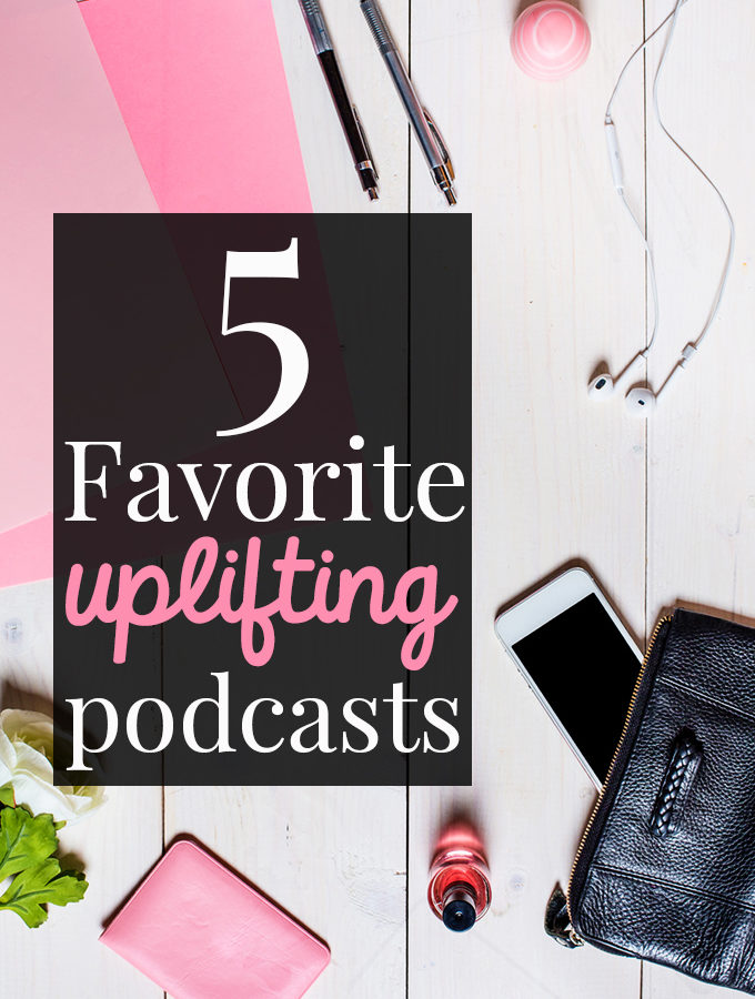 5 Uplifting Podcasts Worth Listening To