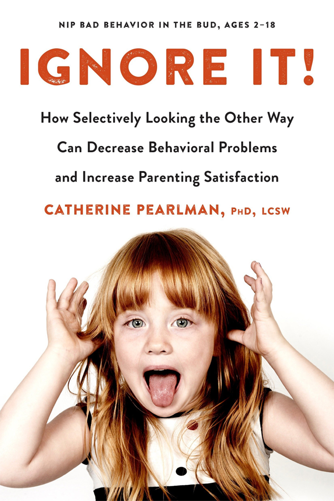 Ignore It: The Best Parenting Book