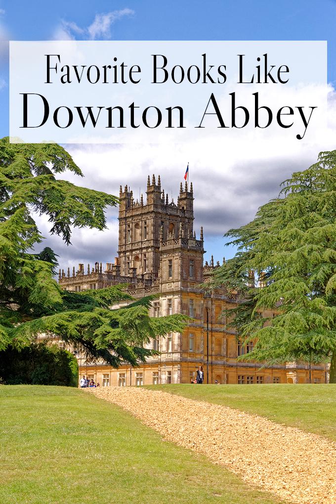 Favorite Books Like Downton Abbey