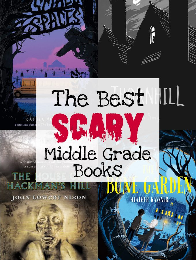 The Best Scary Middle Grade Books for Kids
