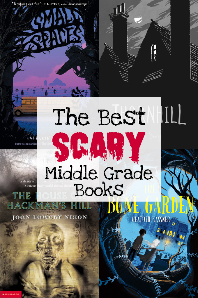 The Best Scary Middle Grade Books for Kids, a book list