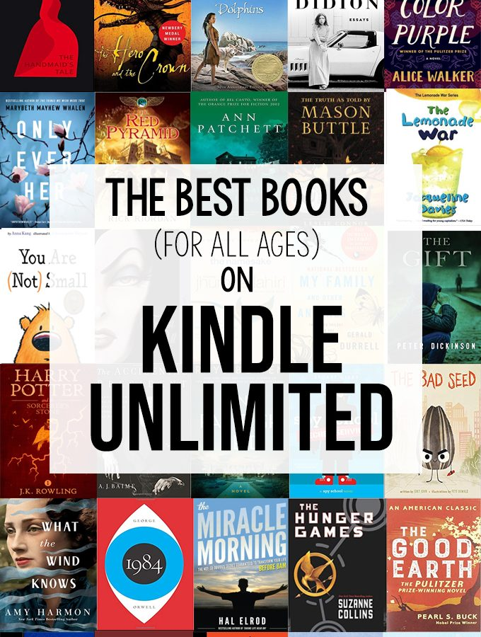 The Best Books on Kindle Unlimited (For All Ages)