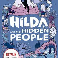 Hilda and the Hidden People: (Hilda Tie-In)