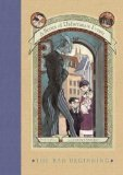 Bad Beginning by Lemony Snicket (A Series of Unfortunate Events)