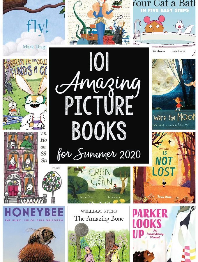 101 Fantastic Picture Books for Summer 2020
