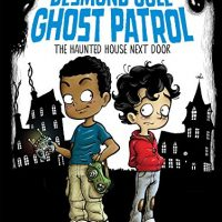 The Haunted House Next Door (1) (Desmond Cole Ghost Patrol)