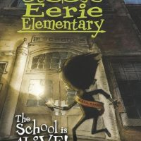 The School is Alive!: (Eerie Elementary #1)