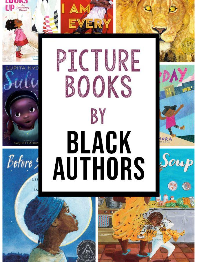 Picture Books by Black Authors & Illustrators