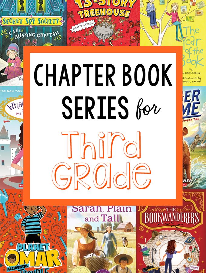Excellent Chapter Book Series for Third Graders