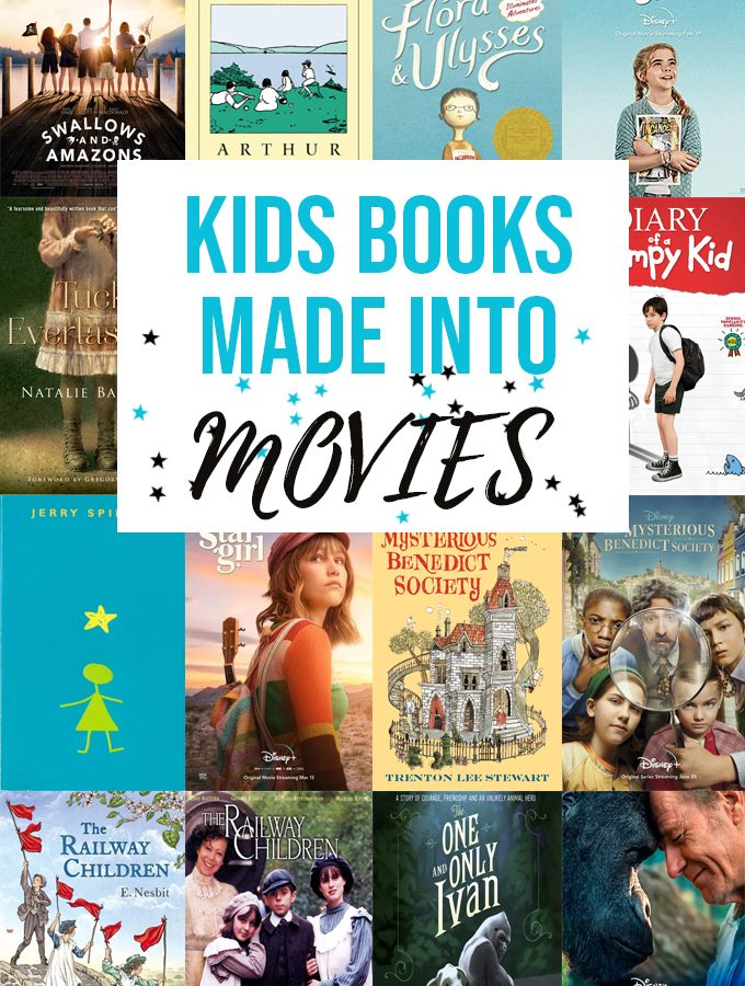 Our Favorite Kids Books Made Into Movies